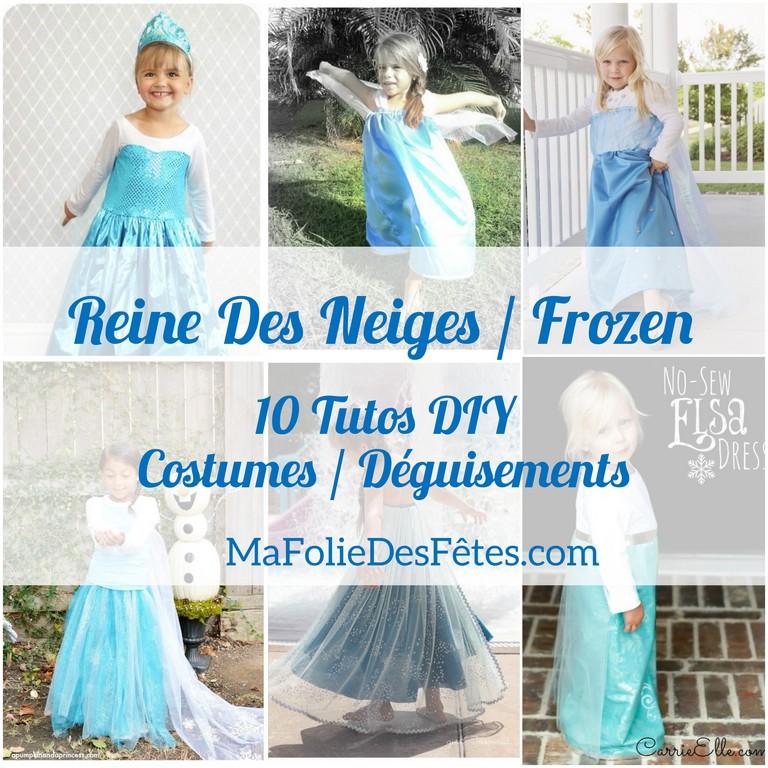 10 Diy Tuto Costume Enfant Elsa La Reine Des Neiges Frozen Ma Folie Des Fetes
