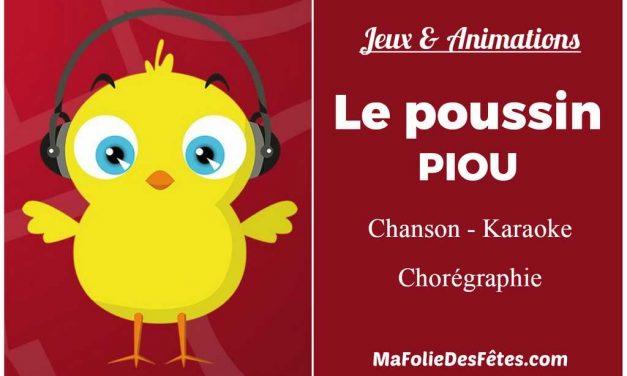 Le Poussin PIOU : la chanson, le karaoke et la chorégraphie ♫ Musiques et Chansons de Fêtes ♫