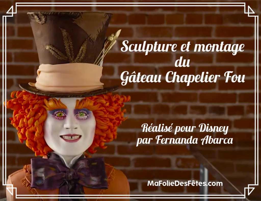 Gateau chapelier fou - Ma Folie Des Fetes