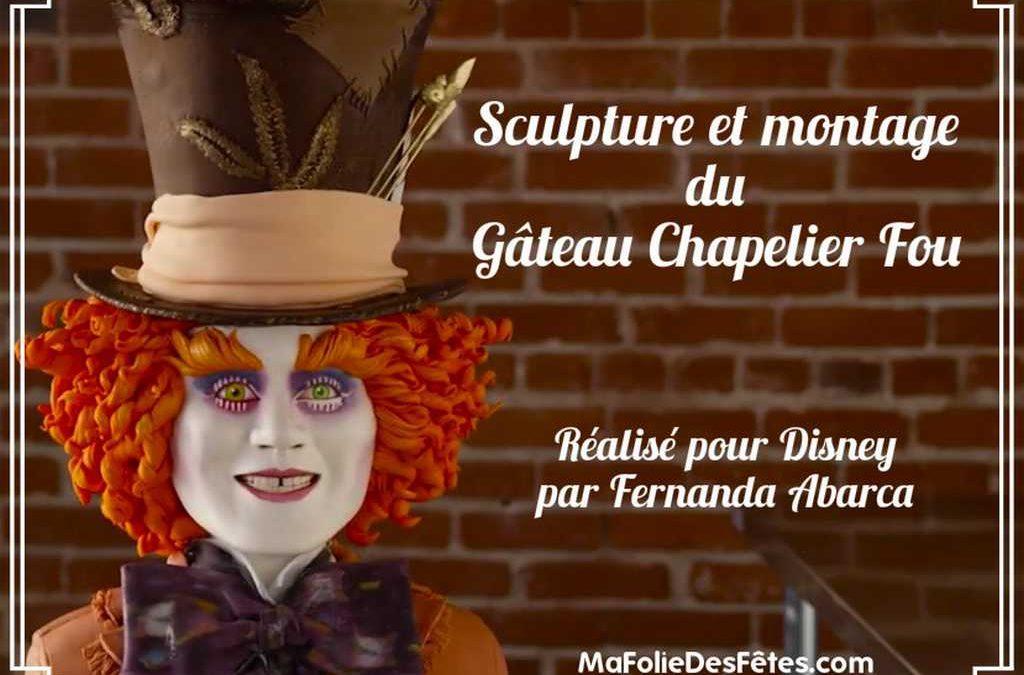 ★ Gâteau Chapelier fou pour Disney : La réalisation de Fernanda Abarca ★