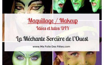 ★ DIY : Maquillage de la Méchante Sorcière de l'Ouest – Idées et tutos makeup ★