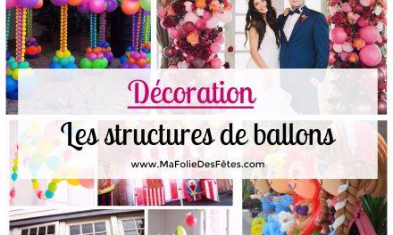 Les structures de ballons pour une belle décoration de fête