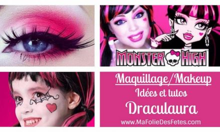 ★ DIY – Maquillage Draculaura Monster High : Idées et tutos makeup ★