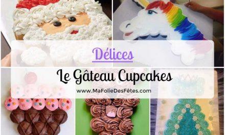 Le Gâteau Cupcakes : Facile à faire et pour toutes les fêtes !