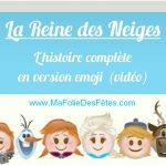 Histoire complète version emoji de la Reine des Neiges / Frozen (video)