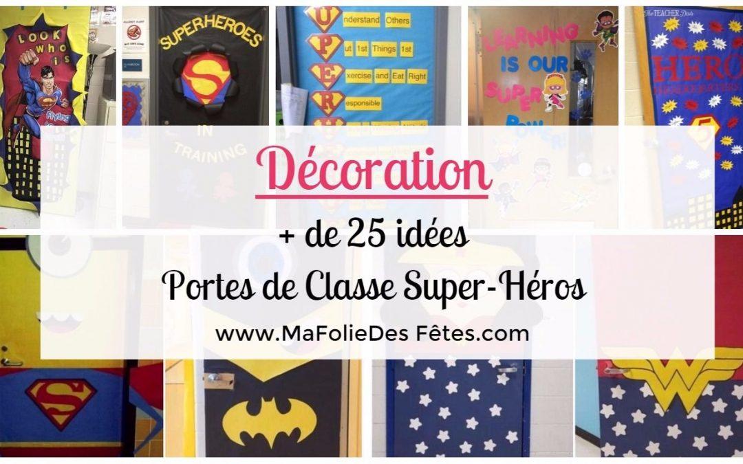 ★ Décoration Portes de classe Super-héros : En route pour la rentrée ! ★
