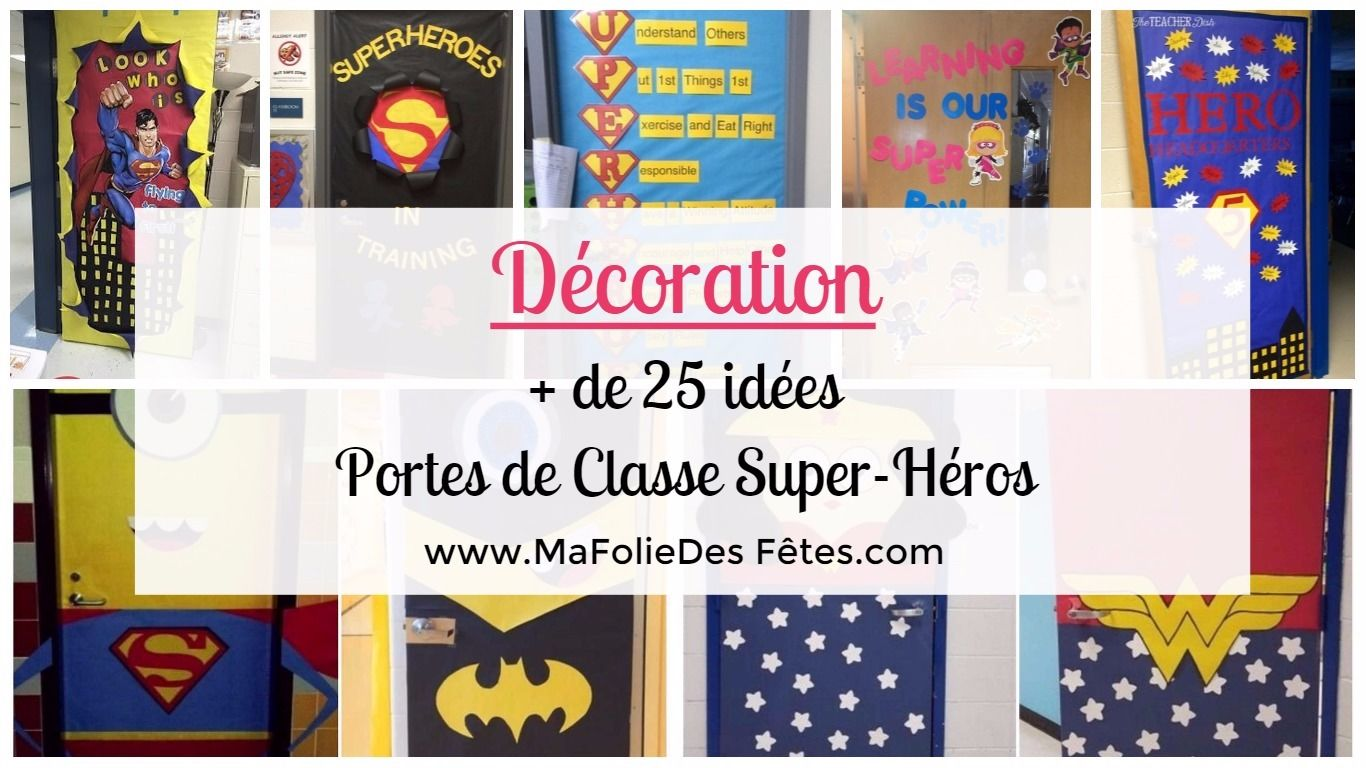 d coration portes de classe super h ros en route pour la rentr e ma folie des f tes. Black Bedroom Furniture Sets. Home Design Ideas