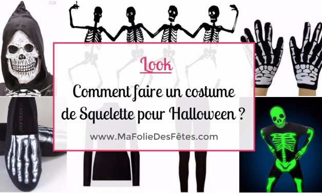 SQUELETTE : Comment faire un costume de squelette ? Tutos DIY