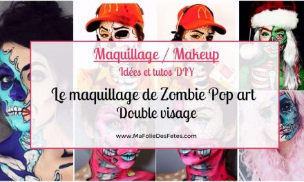Le maquillage de Zombie Pop art Double visage : Idées et tutos makeup