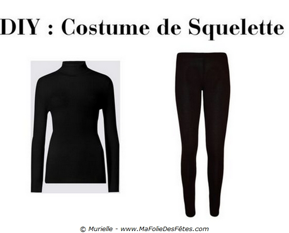 Vêtements de base pour Costume de Squelette - Tutos DIY - Ma Folie Des Fêtes