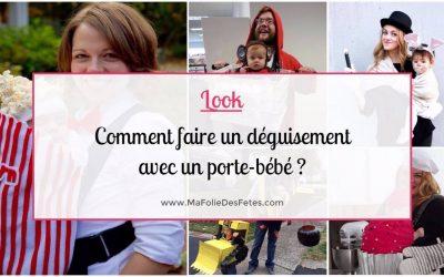 ★ Bébé : Comment faire un déguisement avec un porte-bébé ? ★