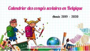 Conges scolaires en Belgique - 2019 2020 - Ma Folie Des Fetes