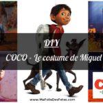 ★ DIY : Comment faire le costume de Miguel (Coco) ? Idées et tutos ★