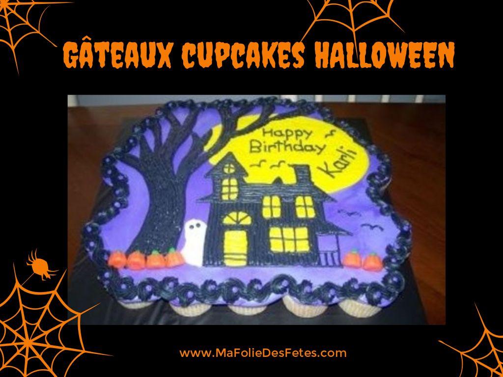 Gateaux cupcakes Halloween maison hantee - Ma Folie Des Fetes
