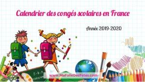 2019-2020 vacances scolaires en france - Ma Folie Des Fetes