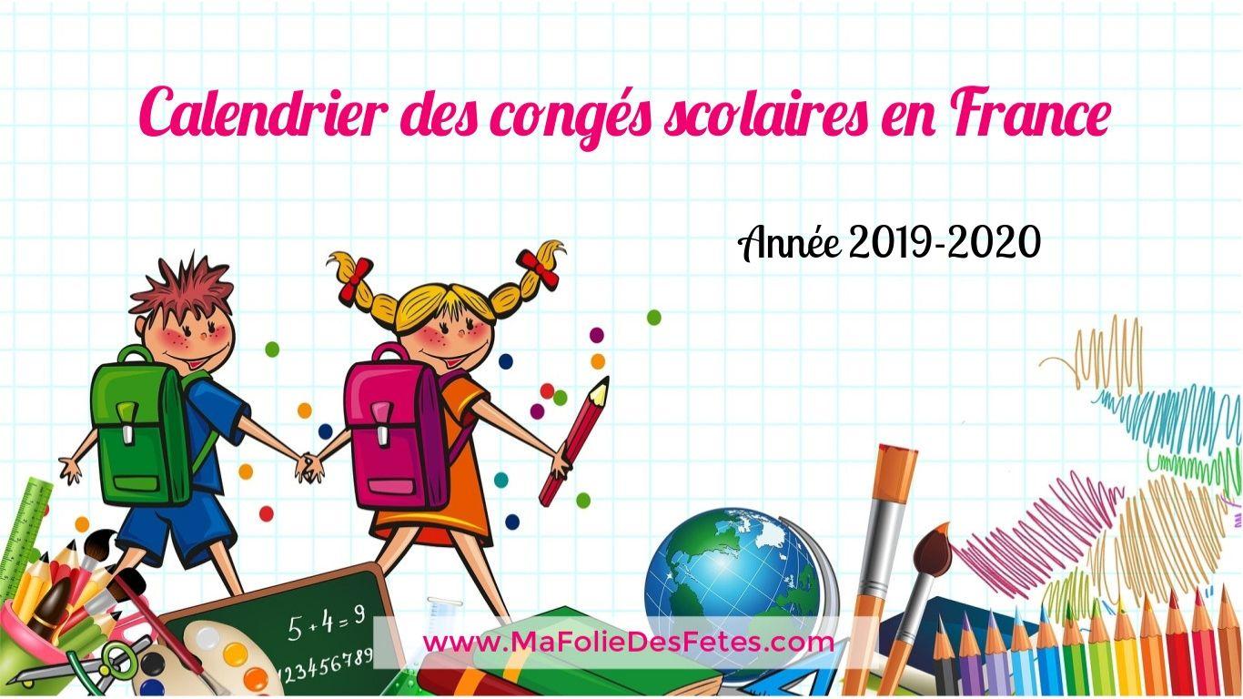 Calendrier vacances scolaires France 2019 2020 - Ma Folie Des Fetes