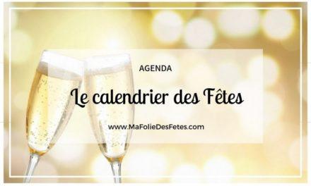 ★ Agenda : Le calendrier des fêtes ★