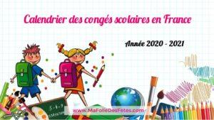 Vacances scolaires en france 2020-2021 Image - Ma Folie Des Fetes