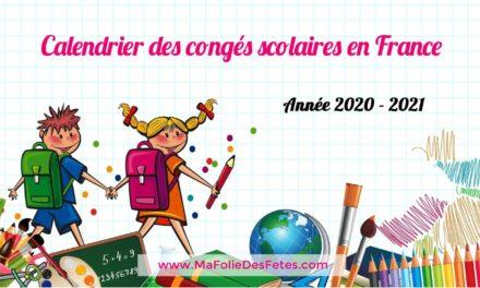 ★ Agenda 2020-2021 : Vacances scolaires en France ★