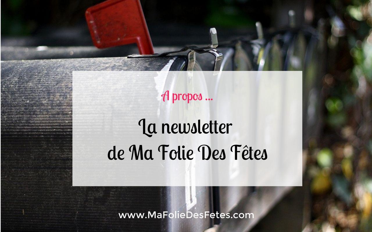 Newsletter de Ma Folie Des Fetes