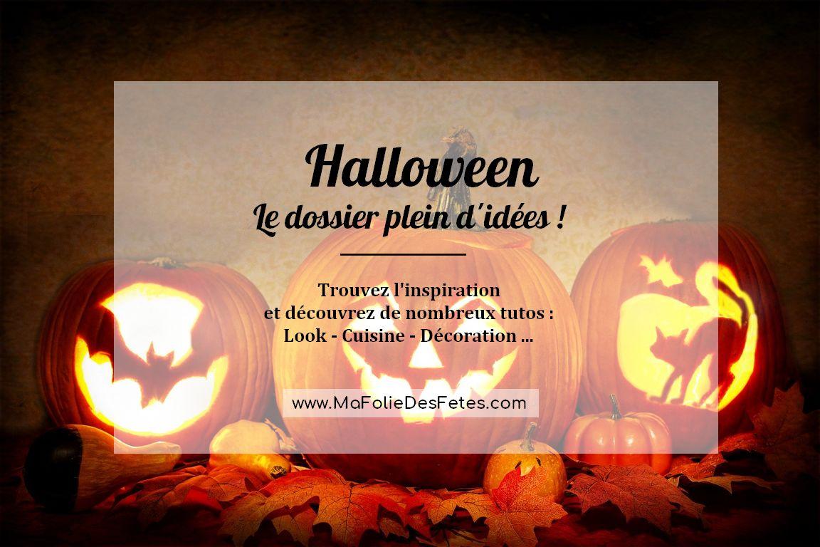 Dossier Halloween idees tutos pour fete - Ma Folie Des Fetes