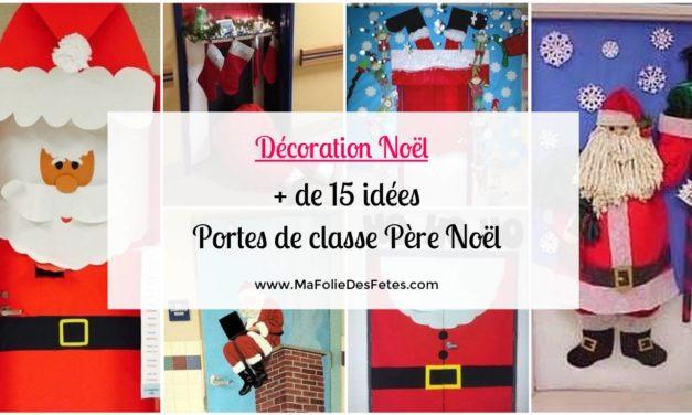 ★ Décoration Portes de classe Père Noël : Idées faciles à réaliser ! ★