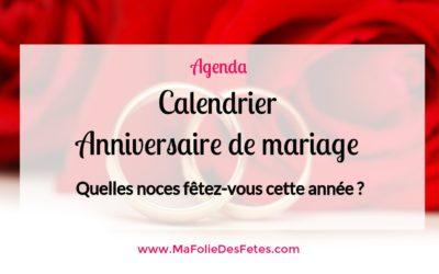 ★ Anniversaire de mariage : Le calendrier ★